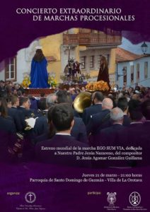 Concierto Extraordinario y estreno absoluto de la marcha procesional EGO SUM VIA